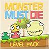 Monster Must  Die…